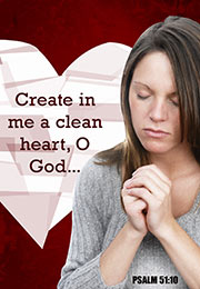 Church Art Bulletin Cover photo of woman praying and heart background with Scripture verse Create In Me a Clean Heart, O God Psalm 51:10