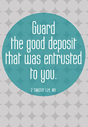 Church Art Bulletin Cover type treatment with diamond shapes and large circle and Scripture verse Guard the Good Deposit That Was Entrusted to You 2 Timothy 1:14