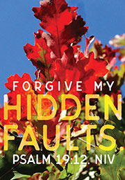 Church Art Bulletin Cover photo of Autumn leaves with Scripture verse Forgive My Hidden Faults Psalm 19:12