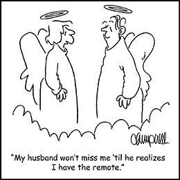 Church art cartoon of female and male angels in clouds with caption MY HUSBAND WON'T MISS ME 'TIL HE REALIZES I HAVE THE REMOTE