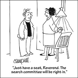 Church art cartoon of pastor and woman with caption THE SEARCH COMMITTEE WILL BE RIGHT IN