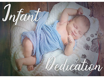 Church art photo of sleeping baby with Infant Dedication caption