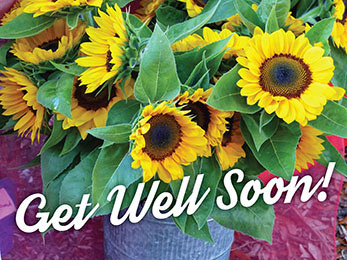 Church art photo of sunflowers and Get Well Soon caption