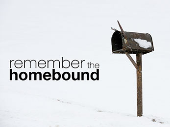 Church Art PowerPoint image of old mailbox in winter snow and caption Remember the Homebouond