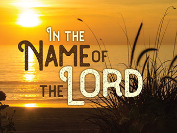 Church Art PowerPoint image of beach and sunset with caption In the Name of the Lord