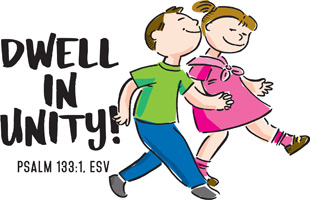 Bible Clip-Art for Kids with boy and girl walking and DWELL IN UNITY caption