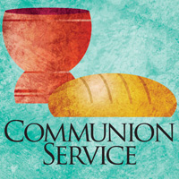 Clip-Art Image of cup and loaf of bread and caption COMMUNION SERVICE