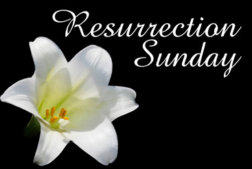 Christian Easter Graphic Photo of Lily and Resurrection Sunday caption