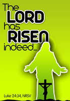 Easter Bulletin Cover with The Lord has Risen Indeed Luke 24:34 caption