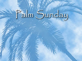 Easter Religious Photo Palm Image with Palm Sunday caption