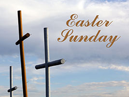 Easter Religious Photo of three Crosses with Easter Sunday Caption