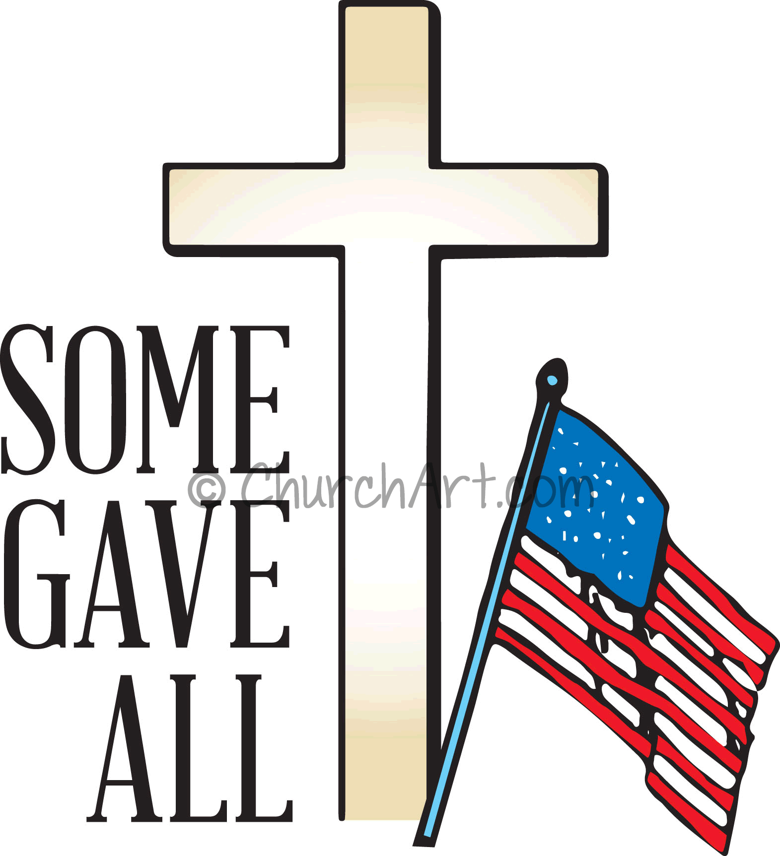 Clip-art image for Memorial day featuring cross and American flag with the caption Some Gave All