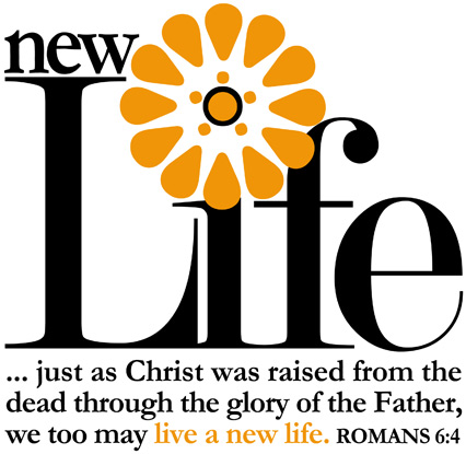 New Life text with Resurrection Caption