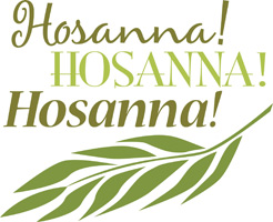 Palm Sunday Clip Art Image of Hosanna caption and palm branch in shades of green