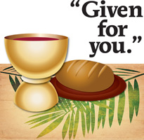 Palm Sunday Clip Art Image with Cup and bread with Given for you caption