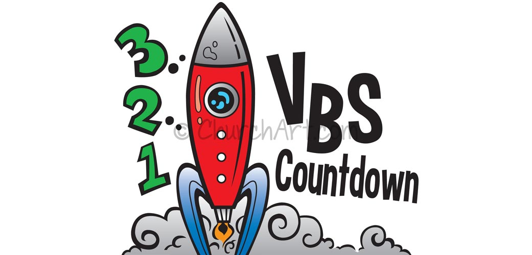 Vacation Bible School Clip-Art with rocket ship blasting off and 3 2 1 VBS COUNTDOWN caption