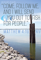 Church Bulletin Program photograph image of rocky shoreline with tall posts in water and with Scripture verse: Jesus said, Come, follow me, and I will send you out to fish for people. Matthew 4:19, NIV