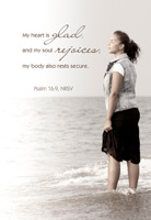 Church Bulletin Program photograph image of young woman with eyes closed standing in shallow waves and with Scripture verse: My heart is glad, and my soul rejoices, my body also rests secure. Psalm 16:9, NRSV