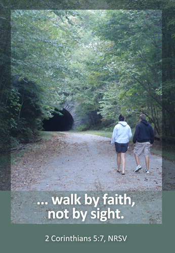Church Bulletin Program photograph image of man and woman walking on road in forest and with Scripture verse: Walk by faith, not by sight. 2 Corinthians 5:7, NRSV
